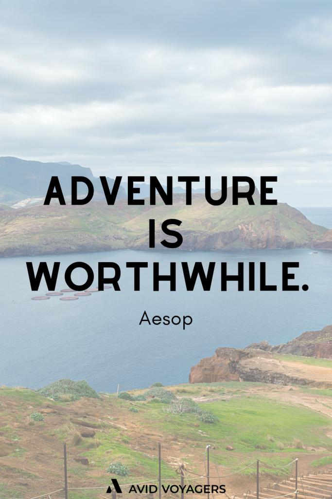Adventure is worthwhile Aesop