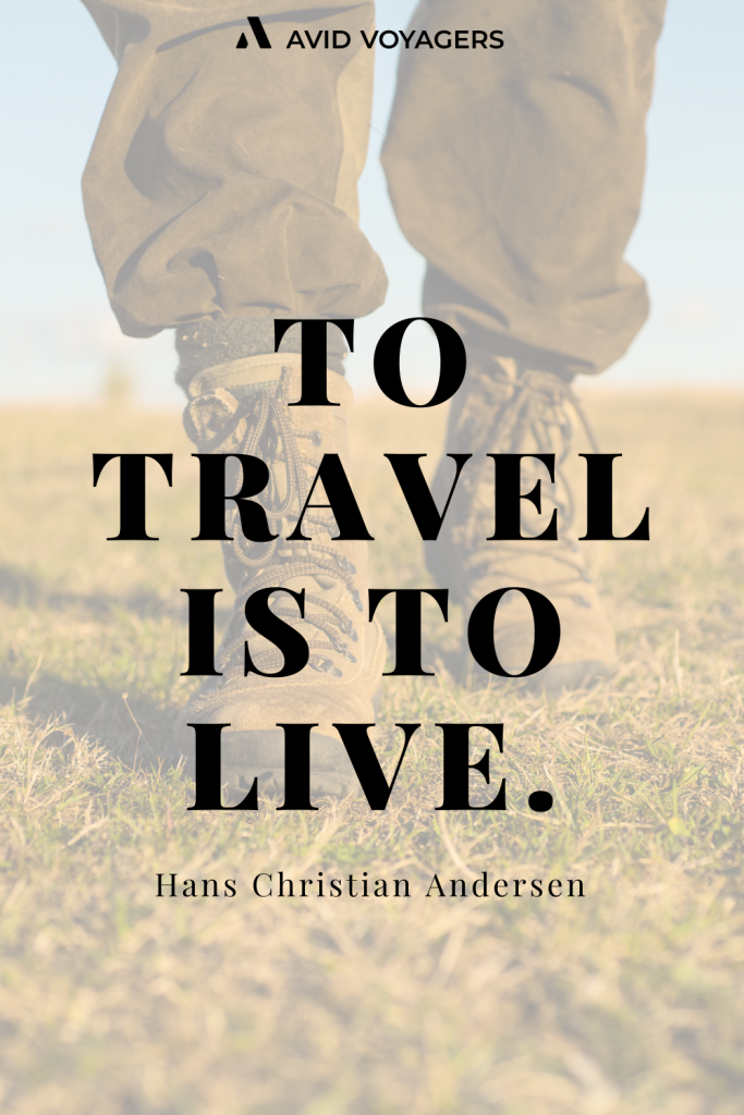 To Travel is to Live Hans Christian Andersen 1